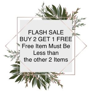 Other - BUY 2 GET 1 FREE FLASH SALE